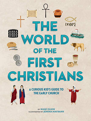 The World of the First Christians