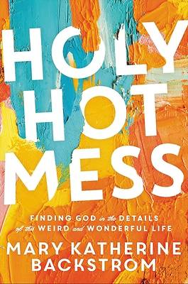 Picture of Holy Hot Mess