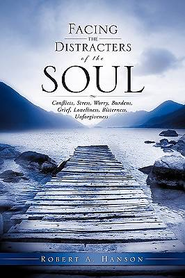 Facing the Distracters of the Soul