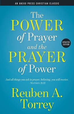 Picture of The Power of Prayer and the Prayer of Power