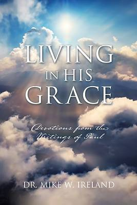 Picture of Living in His Grace