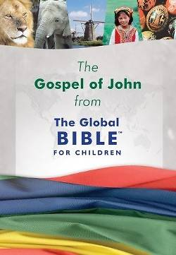 The Gospel of John from the Global Bible for Children