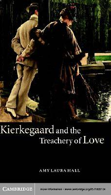 Kierkegaard and the Treachery of Love [Adobe Ebook]
