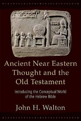 Ancient Near Eastern Thought and the Old Testament [ePub Ebook]