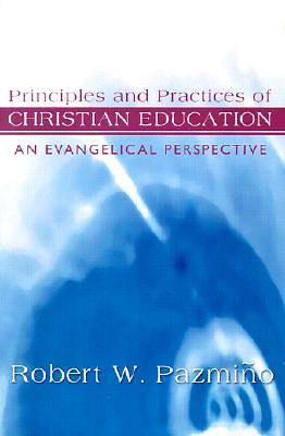 Picture of Principles and Practices of Christian Education