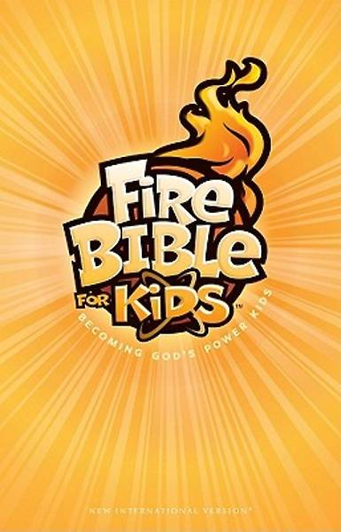 Fire Bible for Kids New International Version