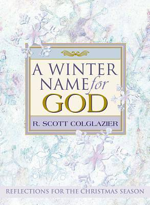 A Winter Name for God