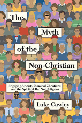 Picture of The Myth of the Non-Christian