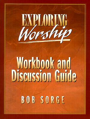 Exploring Worship Workbook