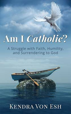 Picture of Am I Catholic?