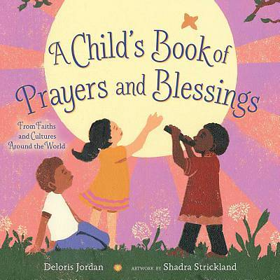 A Childs Book of Prayers and Blessings