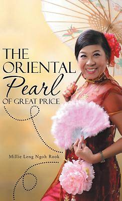 The Oriental Pearl of Great Price