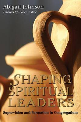 Shaping Spiritual Leaders