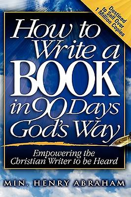 How to Write a Book in 90 Days Gods Way
