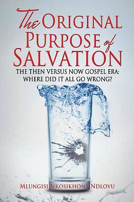 The Original Purpose of Salvation