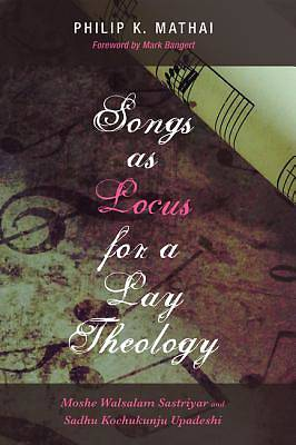 Songs as Locus for a Lay Theology