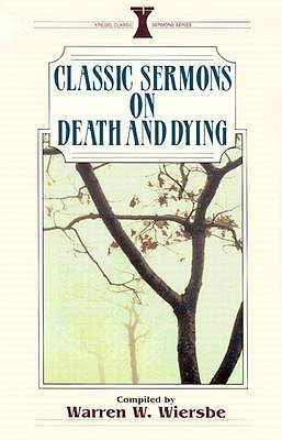 Classic Sermons on Death and Dying