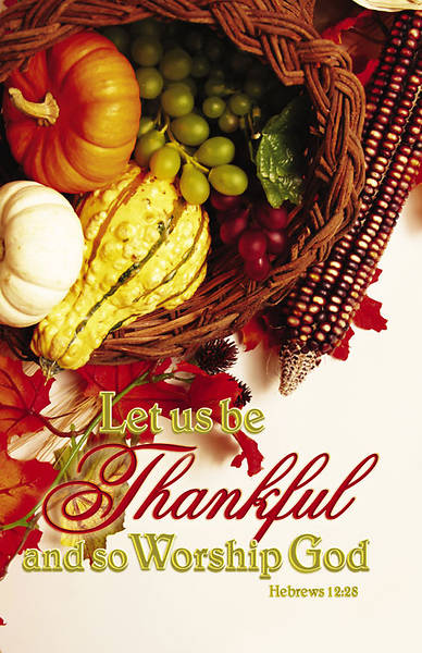 Thanksgiving/Worship God Bulletin Regular (Package of 100)