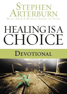 Picture of Healing Is a Choice Devotional