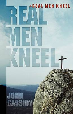 Real Men Kneel
