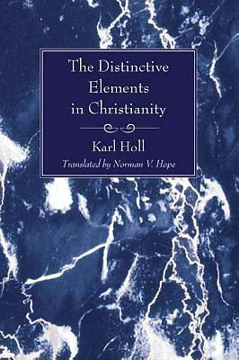 Picture of The Distinctive Elements in Christianity