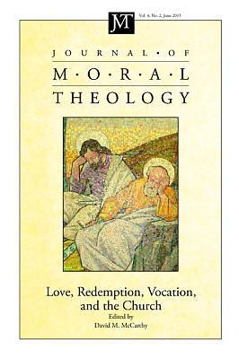 Picture of Journal of Moral Theology, Volume 4, Number 2