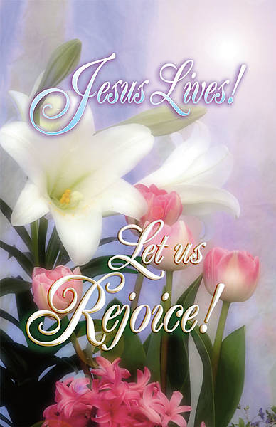 Easter Sunday Jesus Lives Let us Rejoice Bulletin Regular (Package of 100)