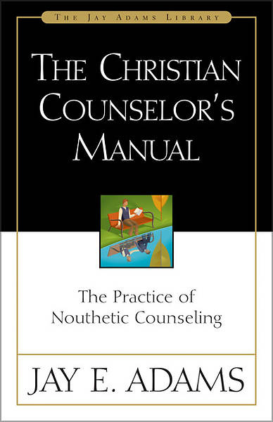 The Christian Counselors Manual