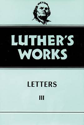 Luthers Works Vol 50