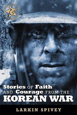 Picture of Stories of Faith and Courage from the Korean War