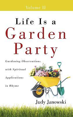 Life Is a Garden Party, Volume II