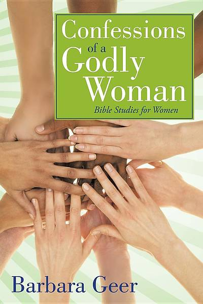Confessions of a Godly Woman