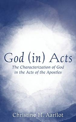 Picture of God (in) Acts