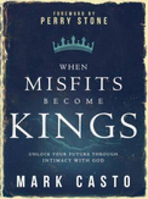 When Misfits Become Kings [ePub Ebook]