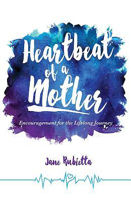 Picture of Heartbeat of a Mother
