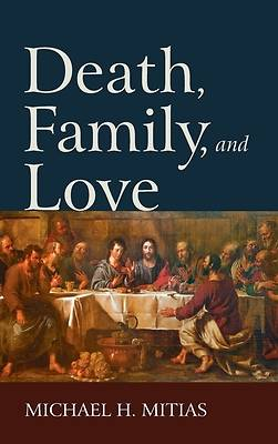 Picture of Death, Family, and Love