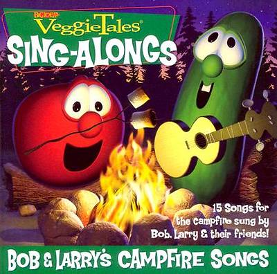 Bob and Larrys Campfire Songs CD