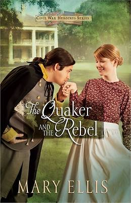 The Quaker and the Rebel [ePub Ebook]