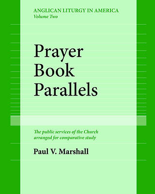 Prayer Book Parallels Volume II (Paperback)