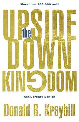 The Upside-Down Kingdom, Hardcover