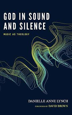 Picture of God in Sound and Silence
