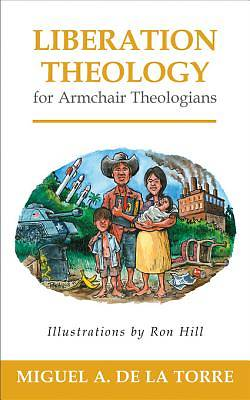 Liberation Theology for Armchair Theologians [ePub Ebook]