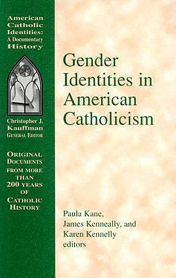 Gender Identities in American Catholicism