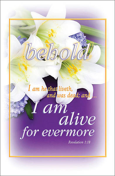 Behold I Am Alive Easter Bulletin Regular Size Package of 100