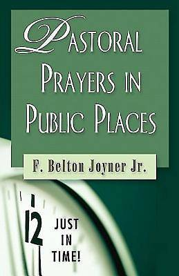 Just In Time! Pastoral Prayers in Public Places - eBook [Adobe]