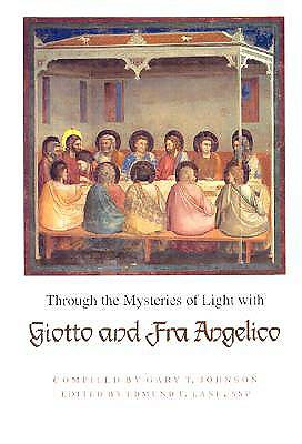 Picture of Through the Mysteries of Light with Giotto and Fra Angelico