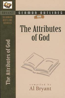 Sermon Outlines on Attributes of God