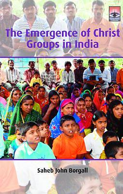 Picture of The Emergence of Christ Groups in India