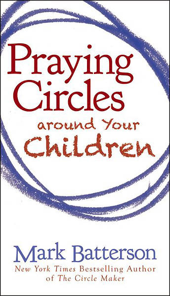 Picture of Praying Circles Around Your Children