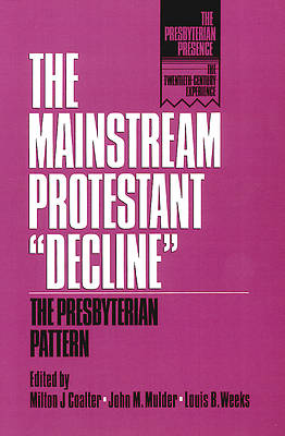 The Mainstream Protestant Decline